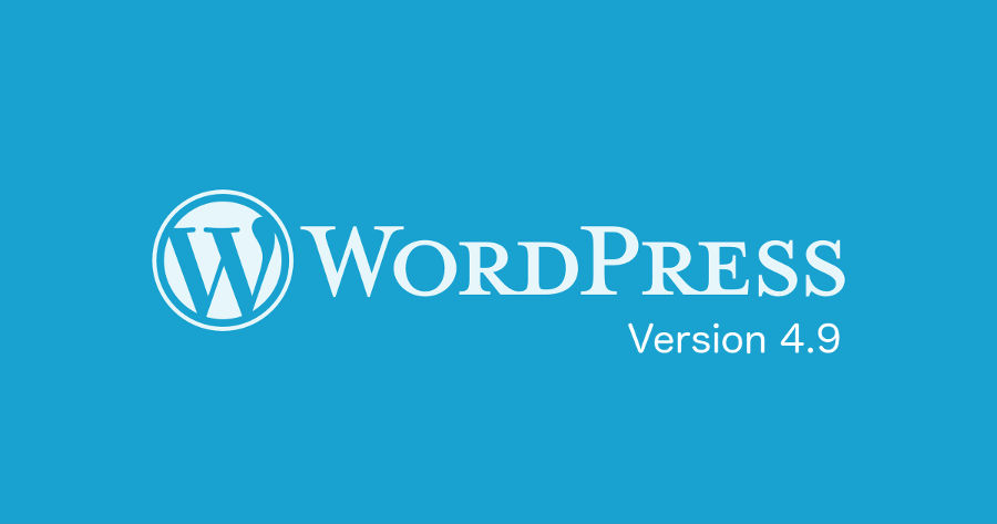 What is new in WordPress 4.9 ?